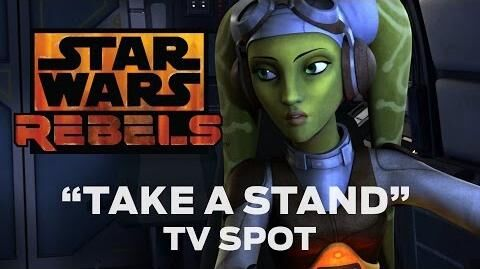 "Star Wars Rebels ""Take a Stand"" TV Spot"