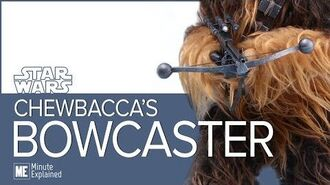 Chewie's BOWCASTER Explained! Wookie-made, Han Solo approved!