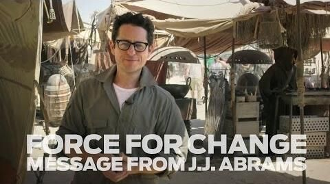 Star Wars Force for Change - A Message from J.J