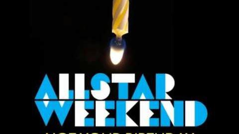 Not Your Birthday (clean)- Allstar Weekend Lyrics