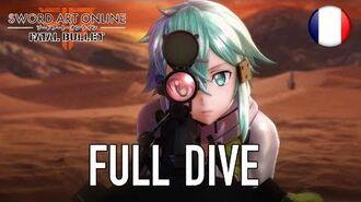 Sword Art Online Fatal Bullet - PS4 XB1 PC - Full dive (French Announcement trailer