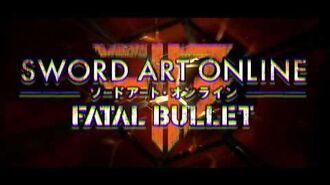 Sword Art Online Fatal Bullet - Opening Movie PS4, XB1, PC