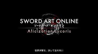 Sword Aart Online Alicization Lycoris - Premier trailer