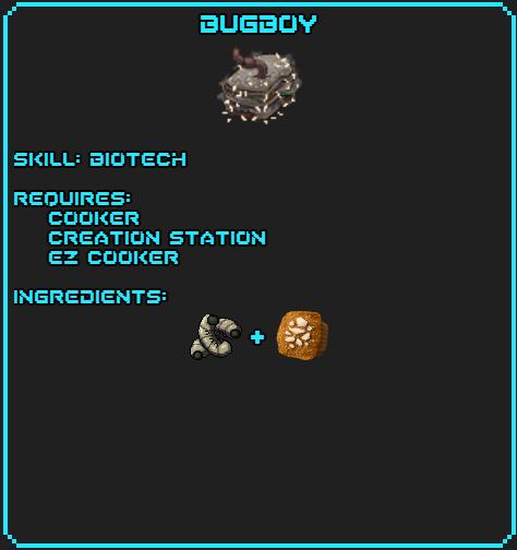 Bugboy recipe