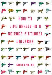 024-how-to-live-safely-in-a-science-fictional-univers