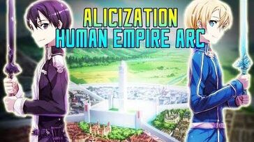 Alicization Introduction Human Empire Arc - Sword Art Online Wikia