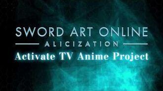 Sword Art Online –Alicization– Teaser