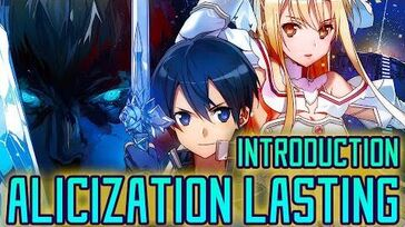 Introduction to Alicization Lasting Sword Art Online Wikia Features
