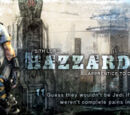 Hazzardous, Bio