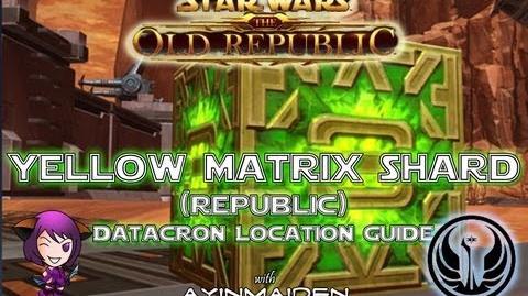 ★ SWTOR ★ - Datacron Location Guide - Yellow Matrix Shards (Republic)