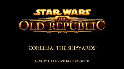 Corellia, The Shipyards - The Music of STAR WARS The Old Republic