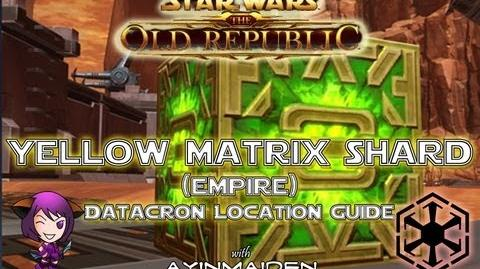 ★ SWTOR ★ - Datacron Location Guide - Yellow Matrix Shards (Empire)