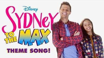 Theme Song - Sydney to the Max - Disney Channel
