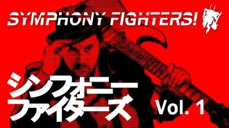 Symphony Fighters! Vol
