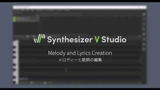 Synthesizer V Studio Melody and Lyrics Creation