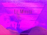 Le Mirage (Dana Jean Phoenix)