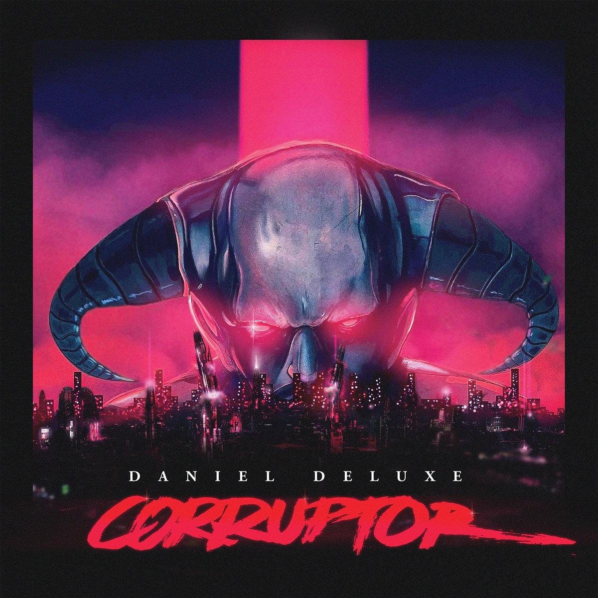 Corruptor (Daniel Deluxe) | Synthwave Wiki | FANDOM powered