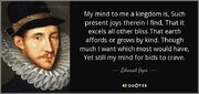 Quote-my-mind-to-me-a-kingdom-is-such-present-joys-therein-i-find-that-it-excels-all-other-edward-dyer-90-3-0347