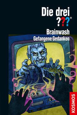 Brainwash gefangene gedanken drei??? cover