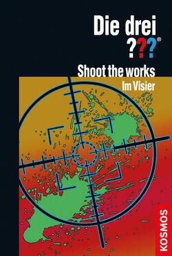 Shoot the works im visier drei??? cover