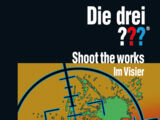 Shoot the Works – Im Visier