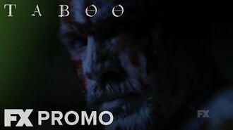 Taboo Season 1 Dangerous Promo FX