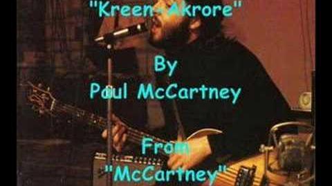 """""""Kreen-Akrore"""" By Paul McCartney"""
