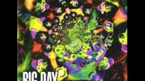 Big Day - Fenomen