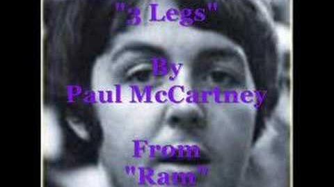 """""""3 Legs"""" By Paul McCartney"""