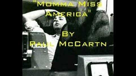 """""""Momma Miss America"""" By Paul McCartney"""