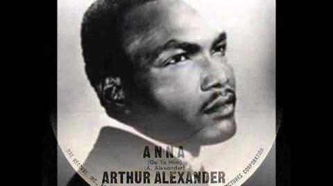 Arthur Alexander - Anna (Go to Him) (1962)