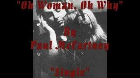 """""""Oh Woman, Oh Why"""" By Paul McCartney"""