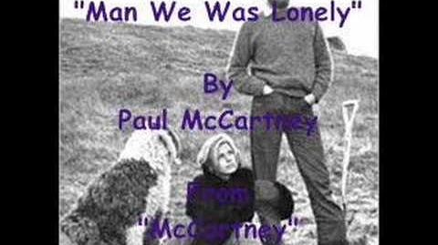 """""""Man We Was Lonely"""" By Paul McCartney"""