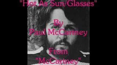"""Hot As Sun Glasses"" By Paul McCartney"