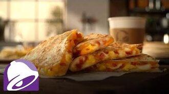 Breakfast Quesadilla Commercial Taco Bell