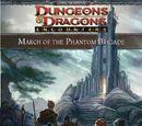 March of the Phantom Brigade