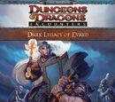 Dark Legacy of Evard
