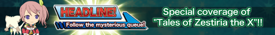 Headline! Follow the Mysterious Queue! (Banner)