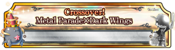BF Crossover! Metal Parade x Dark Wings (Banner)