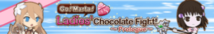 Ladies' Chocolate Fight! Prologue (Banner)