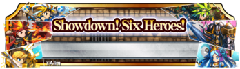 BF Showdown! Six Heroes! (Banner)