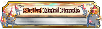 BF Strike! Metal Parade (Banner)
