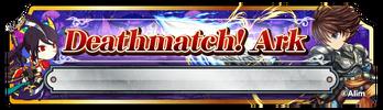 BF Deathmatch! Ark (Banner)