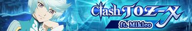 Clash TOZ-X (Mikleo) (Banner)