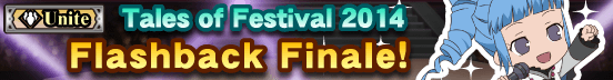 Tales of Festival 2014 Flashback Finale! (Banner)