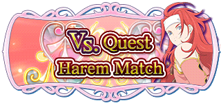 -event- Vs. Quest Harem Match