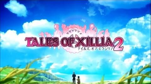 Tales of Xillia 2 - Opening