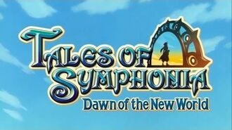 Tales of Symphonia - Dawn of the New World - Opening