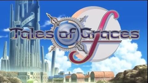 Tales of Graces f - Opening