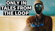8 Cool Things Only Found in Tales From The Loop Amazon Prime